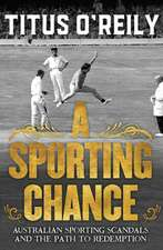 A Sporting Chance: Australian Sporting Scandals and the Path to Redemption