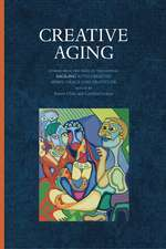 Creative Aging: Stories from the Pages of the Journal