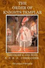 The Order of Knights Templar