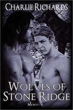 Wolves of Stone Ridge (Books 1 - 4)