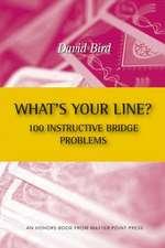 What's Your Line? 100 Instructive Bridge Problems