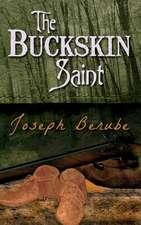 The Buckskin Saint