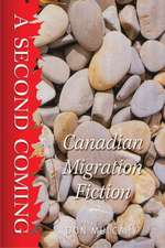 Second Coming: Canadian Migration Fiction