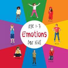 Emotions for Kids Age 1-3 (Engage Early Readers:  Children's Learning Books) with Free eBook