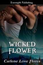 Wicked Flower