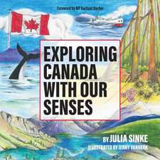 Exploring Canada With Our Senses