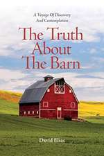 Truth About The Barn