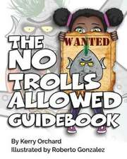 The No Trolls Allowed Guidebook