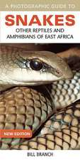 A Photographic Guide to Snakes, Other Reptiles and Amphibians of East Africa:  Snakes & Reptiles of South Africa