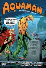 Aquaman: The Death of a Prince Deluxe Edition