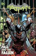 Batman Vol. 11: The Fall and the Fallen