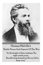 Herman Melville's Battle Pieces and Aspects of the War
