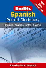 Berlitz Spanish Pocket Dictionary:  An Essential Guide to Working with Your Cat in a Natural, Organic, 'Heartfelt' Way
