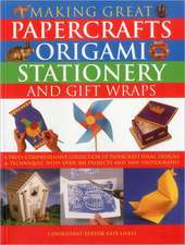 Making Great Papercrafts, Origami, Stationery and Gift Wraps