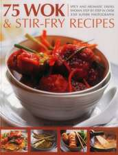 75 Wok & Stir-Fry Recipes