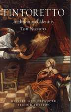 Tintoretto: Tradition and Identity