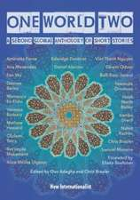 One World Two: Global Anthology of Short Stories Volume 2