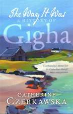 The Way It Was: A History of Gigha