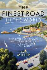 Miller, J: The Finest Road in the World