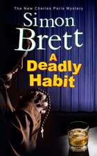 DEADLY HABIT