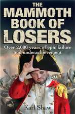 The Mammoth Book of Losers