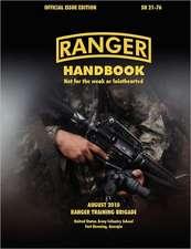 Ranger Handbook (Large Format Edition):  The Official U.S. Army Ranger Handbook Sh21-76, Revised August 2010