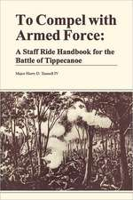 To Compel with Armed Force