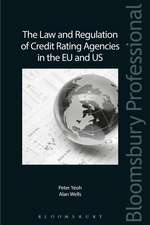 The Law and Regulation of Credit Rating Agencies in the EU and US