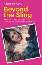 Bialik, M: Beyond the Sling
