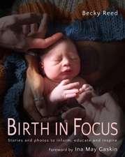 Birth in Focus