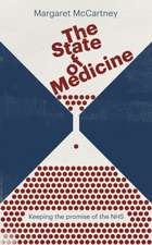 The State of Medicine:  Keeping the Promise of the Nhs