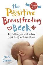 Positive Breastfeeding Book
