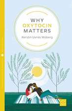 Why Oxytocin Matters