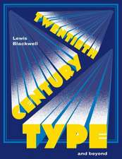 Twentieth-Century Type and Beyond:  A Year of Fashion