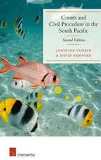 Courts and Civil Procedure in the South Pacific