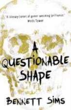 A Questionable Shape