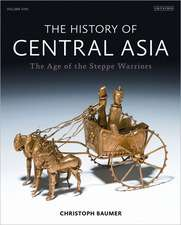 The History of Central Asia, Volume One:  The Age of the Steppe Warriors