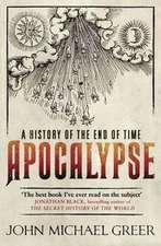 Greer, J: Apocalypse