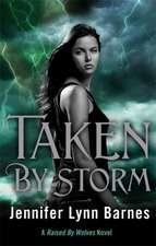 Raised by Wolves: Taken by Storm