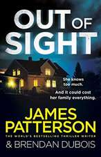 Patterson, J: Out of Sight