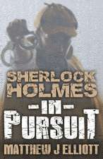 Sherlock Holmes in Pursuit:  The Sherlockian Artwork of Norman Schatell