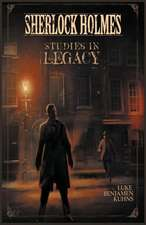 Sherlock Holmes Studies in Legacy:  The Making of a Test Match