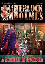 A Scandal in Bohemia - A Sherlock Holmes Graphic Novel:  The Sherlock Holmes Diaries 1897