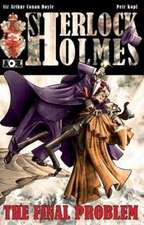 Sherlock Holmes:  The Adventure of the Final Problem