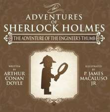 The Adventure of the Engineer's Thumb - The Adventures of Sherlock Holmes Re-Imagined