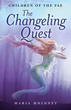 The Changeling Quest:  Children of the Fae