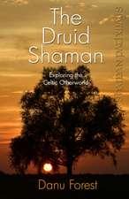 The Druid Shaman