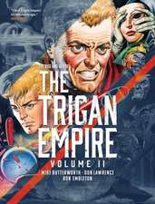 The Rise and Fall of The Trigan Empire Volume Two
