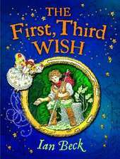 The First, Third Wish