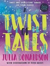 Julia Donaldson's Twist of Tales